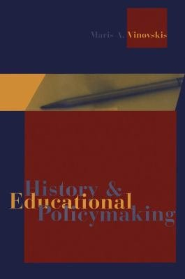 History and Educational Policymaking PDF