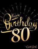 Happy 80th Birthday Guest Book
