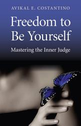 Freedom To Be Yourself Book PDF