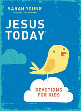 Jesus Today Devotions for Kids PDF