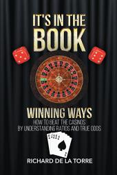 It's in the Book: Winning Ways - How to Beat the Casinos
