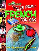 False Paw! French for Kids (Paperback)