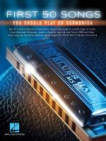 First 50 Songs You Should Play on Harmonica PDF