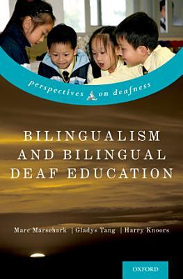 Bilingualism and Bilingual Deaf Education PDF