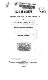 El 5 de agosto: drama en cuatro actos y en verso