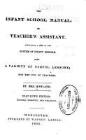 The Infant School Manual  Or Teacher s Assistant PDF