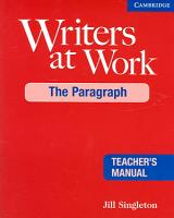 Writers at Work  The Paragraph Teacher s Manual PDF