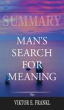 Download Summary of Man s Search for Meaning by Viktor E  Frankl Book