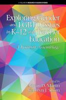 Exploring Gender and LGBTQ Issues in K 12 and Teacher Education PDF
