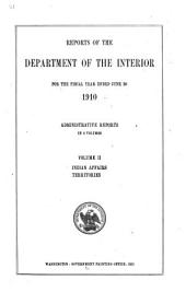 Annual Report of the Secretary of the Interior on the Operations of the Department: Volume 2