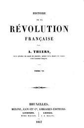 Histoire de la révolution française: Volume6