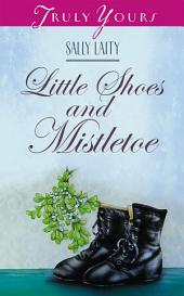 Little Shoes and Mistletoe