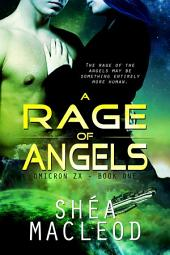 A Rage of Angels: Omicron ZX - Book 1