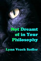 Not Dreamt of in Your Philosophy