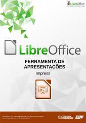 Ferramenta de Apresentações Impress: Coleccção Manual TIC e LibreOffice