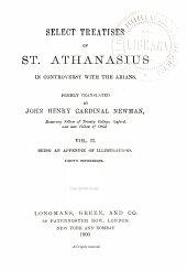 Select Treatises of St. Athanasius in Controversy with the Arians: Volume 2