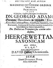 ... Praesidente ... Dn. Georgio Adamo Struven ... Heergewettam Saxonicam ... exhibebit David Hübler, Chemnicensis