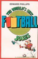 The World   s Best Football Jokes PDF