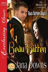 Beau Bitten [Rock Bottom Boys 2] (Siren Publishing Everlasting Classic ManLove)