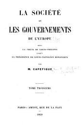 La société et les gouvernements de l'Europe depuis la chute de Louis-Philippe jusqu'à la présidence de Louis-Napoléon Bonaparte: Volume3