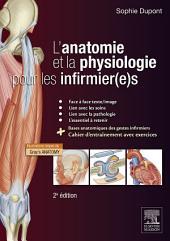 L'anatomie et la physiologie pour les infirmier(e)s: Édition 2