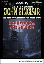 John Sinclair - Folge 1707: Das Rätsel der toten Bücher