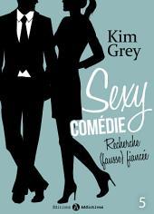 Sexy comédie - Recherche (fausse) fiancée 5