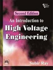 AN INTRODUCTION TO HIGH VOLTAGE ENGINEERING: Edition 2