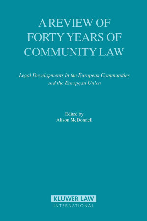 A Review of Forty Years of Community Law PDF