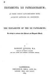 Testamenta XII Patriarcharum: Ad Fidem Codicis Cantabrigiensis Edita : Accedunt Lectiones Cod. Oxoniensis