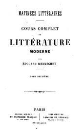 Matinees litteraires. Cours complet de litterature moderne: Volume2
