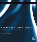 Constructing a German Diaspora