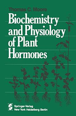 Biochemistry and Physiology of Plant Hormones PDF