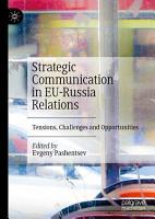 Strategic Communication in EU Russia Relations PDF