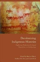 Decolonizing Indigenous Histories
