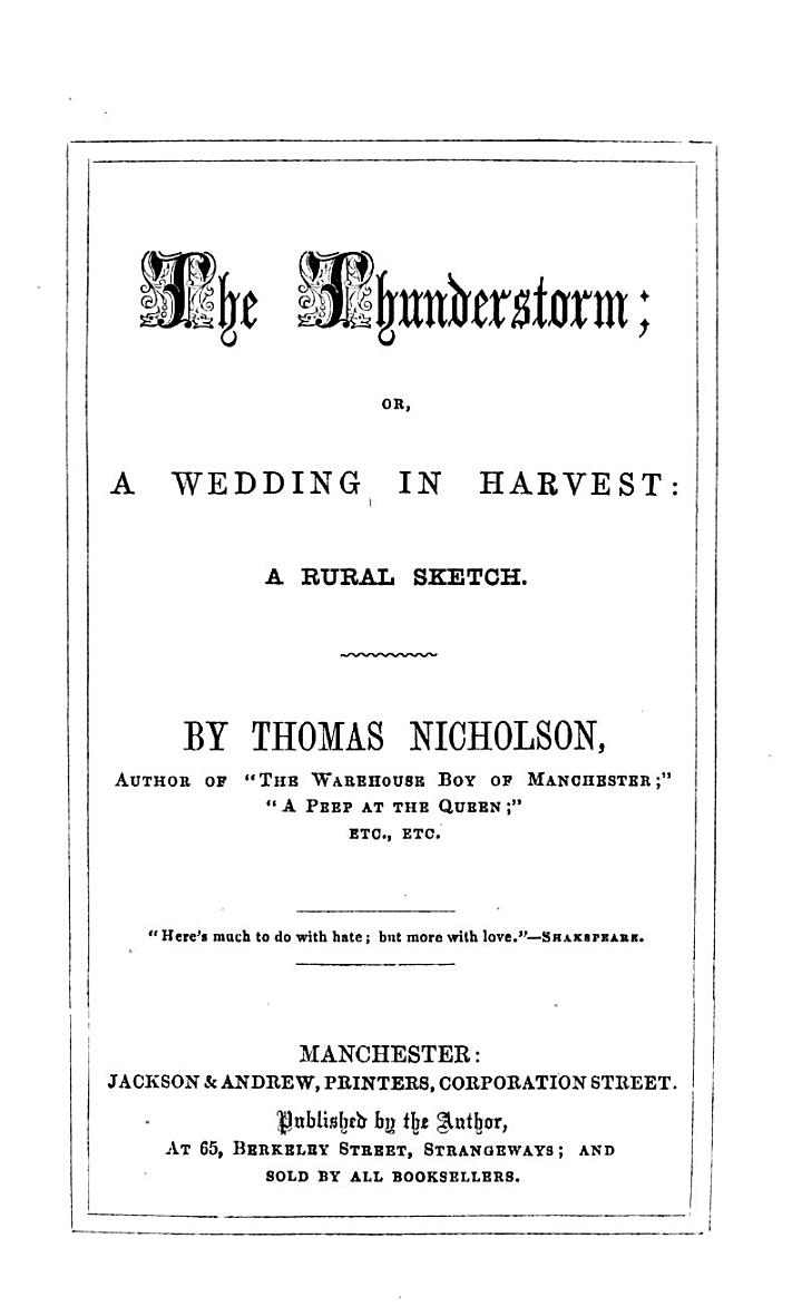 The Thunderstorm; Or, A Wedding in Harvest: a Rural Sketch