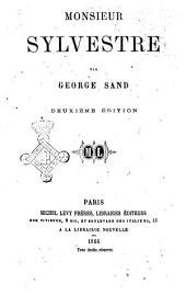 Oeuvres de George Sand: Monsieur Sylvestre