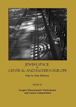 Jewish Space in Central and Eastern Europe PDF