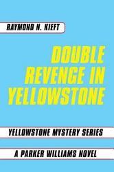 Double Revenge In Yellowstone Book PDF