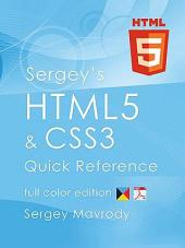 Sergey's Html5 & Css3 Quick Reference: EBook Edition
