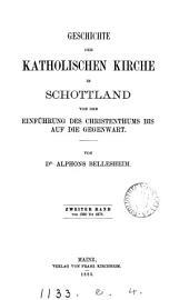 Geschichte der katholischen Kirche in Schottland: Volume 2