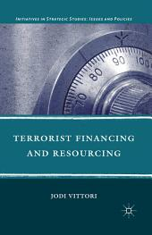 Terrorist Financing and Resourcing