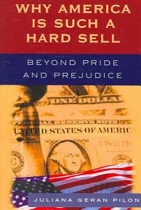 Why America is Such a Hard Sell
