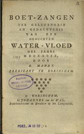 Boet-zangen ter gelegenheid en gedachtenis van den geduchten water-vloed des jaars MDCCXCIX