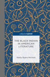 The Black Indian in American Literature PDF
