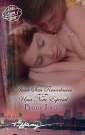 Amor sem recordações / Uma noite especial