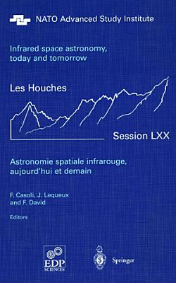Astronomie spatiale infrarouge  aujourd hui et demain Infrared space astronomy  today and tomorrow