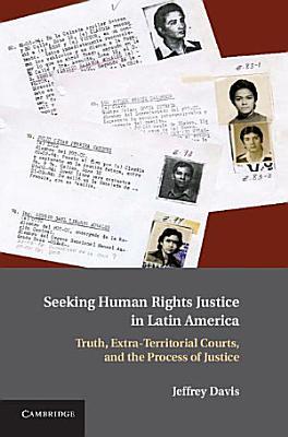 Seeking Human Rights Justice in Latin America PDF