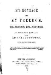 My Bondage and My Freedom ...