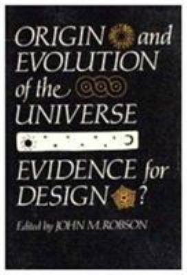 Origin and Evolution of the Universe